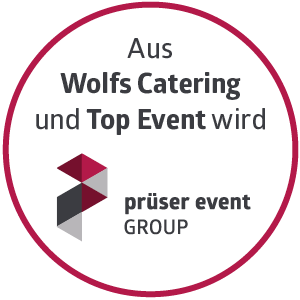 Aus Wolfs Catering und Top Event wird prüser Event Group